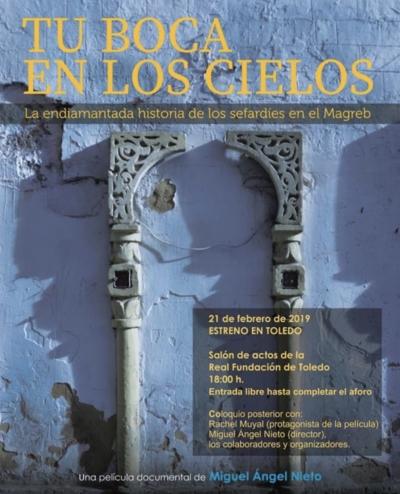 """El Museo Sefardí de Toledo acoge la proyección de """"Tu boca en los cielos"""", una película documental sobre los sefardíes que en 1492 eligieron el éxodo hacia el Magreb."""