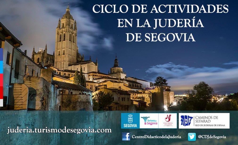 XII Ciclo de Actividades en la Judería de Segovia