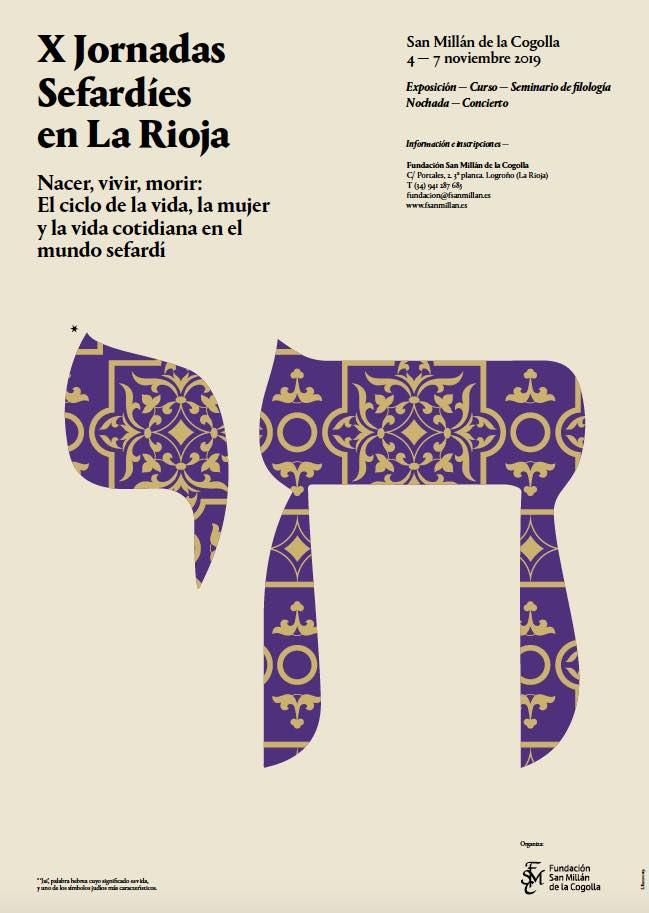 """Las X Jornadas Sefardíes en La Rioja tendrán lugar del 4 al 7 de noviembre de 2019 en San Millán de la Cogolla bajo el título """"Nacer, vivir, morir: Los ritos de tránsito, la mujer y la vida cotidiana en el mundo sefardí"""""""