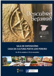 Del 29 de octubre al 15 de noviembre, la exposición Descubre Sefarad podrá visitarse en la Sala de Exposiciones de la Casa da Cultura Poeta Lois Pereiro de Monforte de Lemos