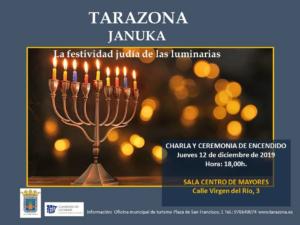 El 12 de diciembre a las 18H se celebrará en el Centro de Mayores de Tarazona la Januka, la festividad de las luminarias. Habrá una charla y se procederá a la ceremonia de Encendido.