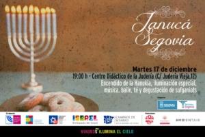 El martes 14 de diciembre, a las 19h, se celebrará en el Centro Didáctico de la Judería de Segovia (Calle Judería Vieja, 12) la Janucá, con el encendido de la luminaria, iluminación especial, música, baile, té y degustación de sufganiots.