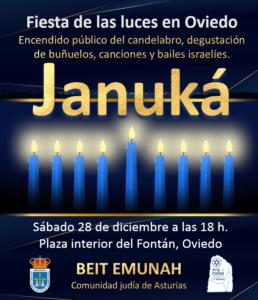 El sábado 28 de diciembre a las 18 h, se celebrará en la Plaza Fontán de Oviedo la ceremonia de Havdalá y el encendido público de Janucá.