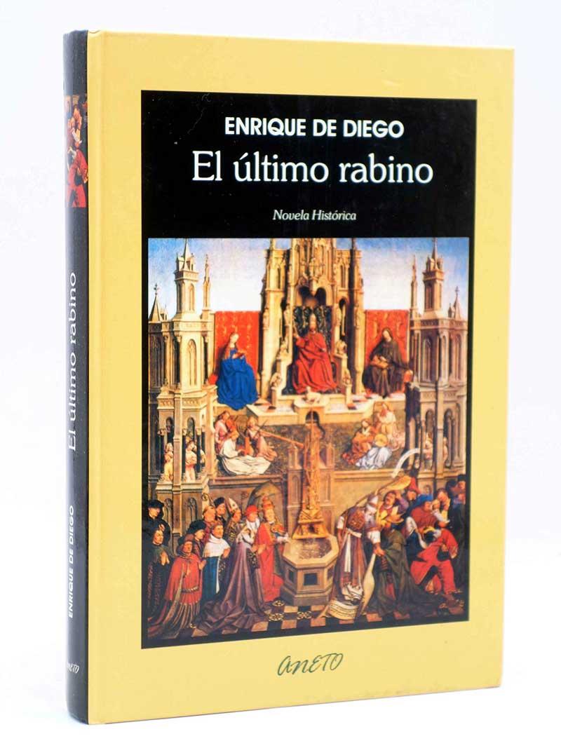 El ultimo rabino, de Enrique de Diego | Lecturas recomendadas Día del Libro 2020 de la Red de Juderías de España