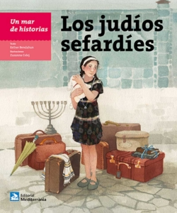 Un mar de historias: Los judíos sefardíes, de Esther Bendahan | Lecturas recomendadas Día del Libro 2020 de la Red de Juderías de España