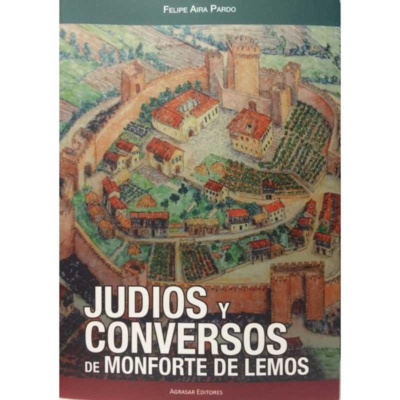 Judíos y conversos de Monforte de Lemos, de Felipe Aira Pardo | Lecturas recomendadas Día del Libro 2020 de la Red de Juderías de España