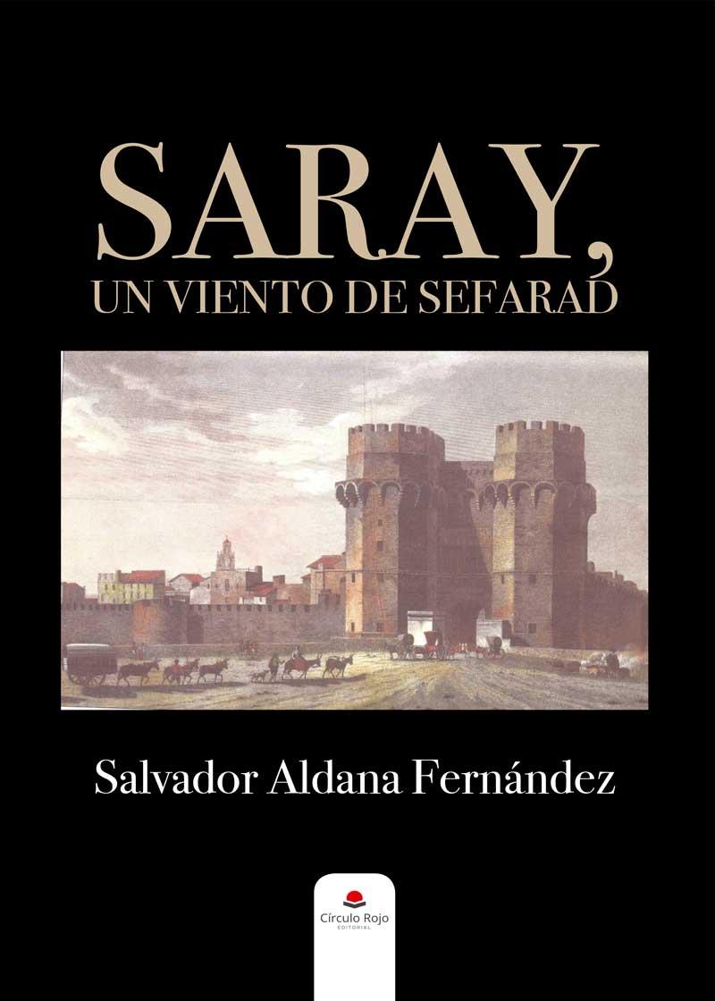 Saray, un viento de Sefarad, de Salvador Aldana Fernández | Lecturas recomendadas Día del Libro 2020 de la Red de Juderías de España