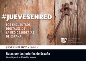 """La segunda cita del ciclo #JuevesEnRed contará con la presencia de Alejandra Abulafia, que presentará las guías turísticas """"Rutas por las Juderías de España"""""""
