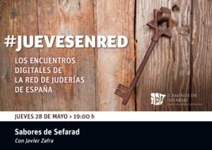 Sabores de Sefarad Javier Zafra Jueves En Red | Red de Juderías de España