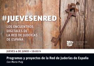 Los diferentes proyectos y programas de la Red de Juderías de España, en la última cita del ciclo #JuevesEnRed.