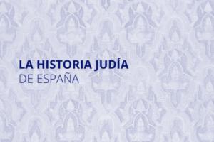 Curso Formación online Red de Juderías La Historia Judía de España