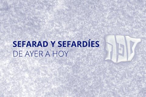 Curso Formación online Red de Juderías | Sefarad y sefardíes de ayer a hoy