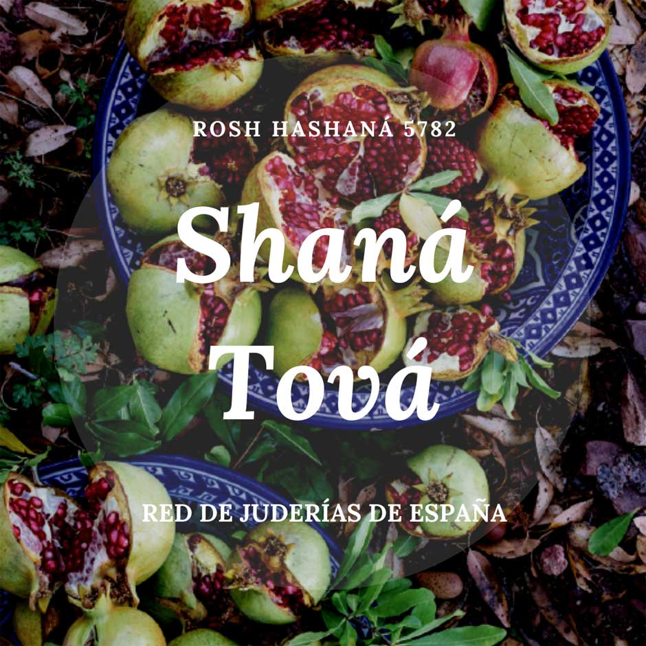 Fiestas judías Rosh Hashaná 5782 Shaná Tová Red de Juderías de España Caminos de Sefarad